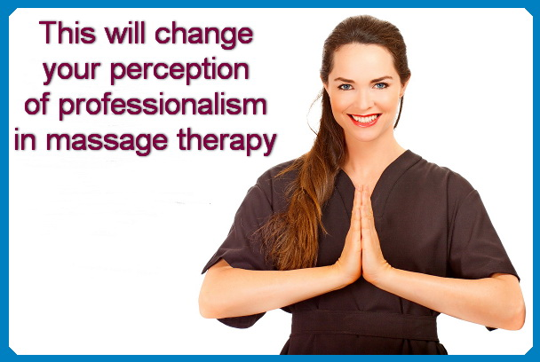 professionalism in massage therapy